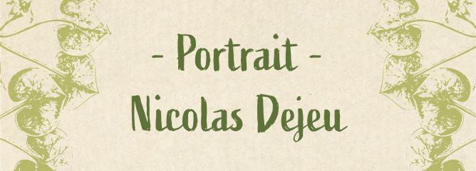 3 QUESTIONS À – Nicolas DEJEU